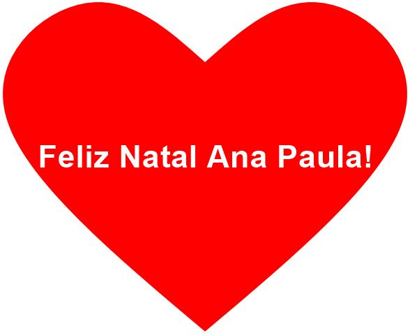FelizNatalAnaPaula - Feliz Natal Ana Paula