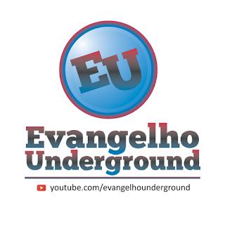 evangelhounderground capa grupo equipe - Evangelho Underground - Vídeos